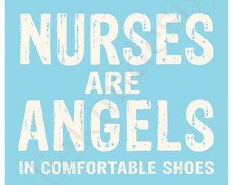 PRINTABLE Nurses are Angels PDF 8x10
