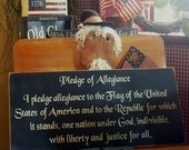 Pledge of Allegiance primitive wood sign