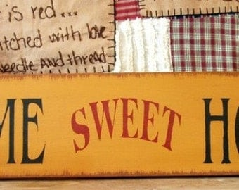 Home Sweet Home primitive wood sign