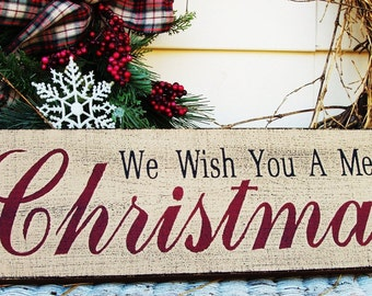 We wish you a Merry Christmas primitive wood sign