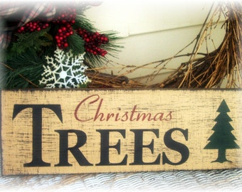 Christmas Trees primitive wood sign