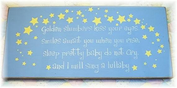 Golden slumber kiss your eyes... primitive wood nursery sign