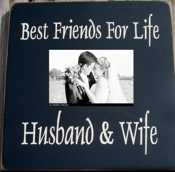 Best Friends For Life Husband And Wife primitive Photo frame sign
