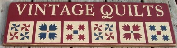 Vintage Quilts primitive wood sign