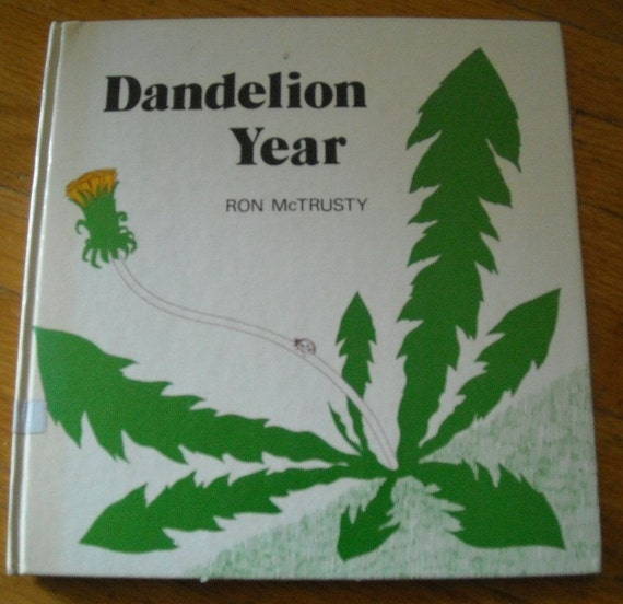 SALE dandelion year, vintage 70s children's book, great illustrations, perfect for scrapbooking