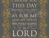 Choose Ye This Day ... As for Me and My House We Will Serve the Lord 5x7 print