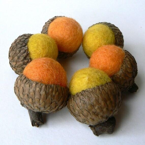 6 Wool Acorns - Orange and Yellow Felted Acorns.