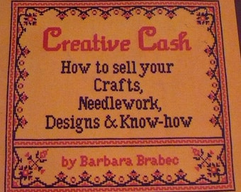 How to sell your Crafts, Needlework, Designs and Know-how - 1979