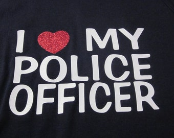 I Love My Police Officer ladies tee shirt- perfect for police officer wives or girlfriends