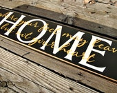 Wood Sign - Home Where Your Feet May Leave But Not Your Heart