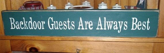 Primitive Wood Sign Backdoor Guests Are Always Best