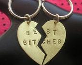 Best Bitches Keychains------Brass Split Heart Keychain----Best Friends--Two Keychains