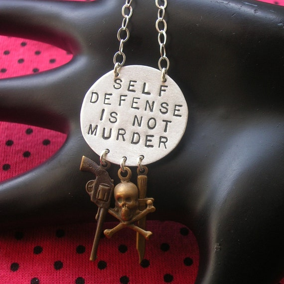 SELF DEFENSE IS NOT MURDER--Hand Stamped Oxidized Sterling Silver Large Disc Necklace with Skull, Dagger, and Revolver Charms