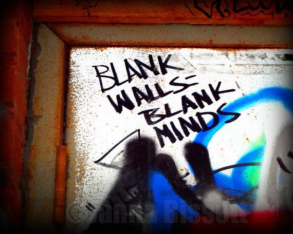 Blank Walls Blank Minds Grafitti Ann Arbor Fine Art Photograph on Metallic Paper