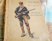 1903 Highly Collectible Book. Done in the Open by Frederic Remington. Large Portfolio of 77 drawings