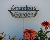 Great Gift -  Grandpa's OR Dad's OR Papa's Garden Sign Metal Stake