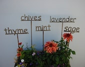 CHOOSE ANY 3  - Metal Garden Sign/Markers for your Herbs - 13 to choose from...19 Inches Tall