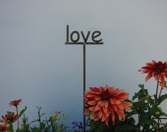 LOVE Metal Garden Sign OR 1 of your choice