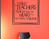 The Best Teachers vinyl wall art graphic