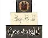 Printable 2 X 4  Blocks Sheet , Primitive , Decoupage , Always Kiss Me Goodnight  , SOOO..... EASY , ( anyone an make these ) Saltbox House