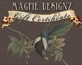 Magpie Designz Gift Certificate