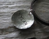 Daddy's Necklace- hammered and domed disk with HAND STAMPED name strung on leather cord