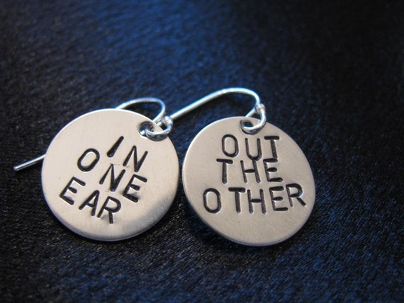 In and Out Earrings- HAND STAMPED with whimsical quote