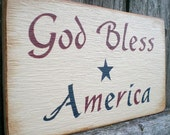 Primitive Americana Wood Sign- God Bless America