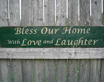 Primitive Wood Sign- Bless Our Home With Love And Laughter