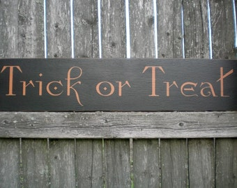 Primitive Wood Halloween Sign- Trick or Treat