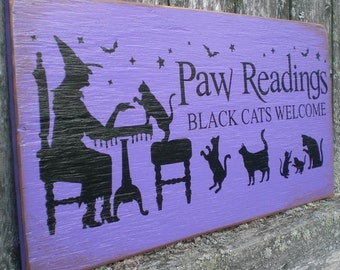 Primitive Wood Halloween Sign- Paw Readings Here With Witch And Black Cats