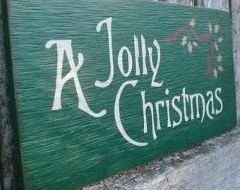 Primitive Holiday Wood Sign- A Jolly Christmas