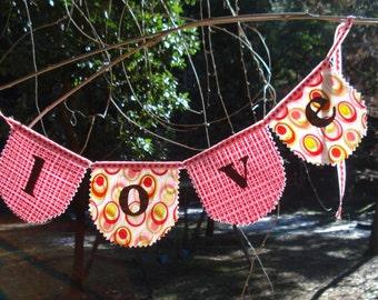 Love fabric banner / garland Valentine garland