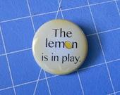 The Lemon is in play.