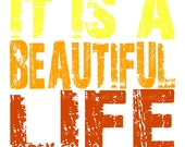 It Is a Beautiful Life - Orange, Yellow and White Quote- 8x8 Multi Colored Canvas Textured Art Print - Made by artstudio54 on ETSY