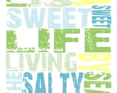 It is a Sweet Sweet Life Living by the Salty Sea -  Blue, Green, Yellow, White Quote - 8x8 Canvas Textured Art Print