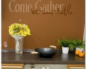 Come Gather at Our Table - Vinyl Wall Lettering Words