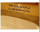 Rubber Ducky, you're the one - Vinyl Wall Lettering Decor Decal