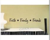 FAITH - FAMILY - FRIENDS - Vinyl Wall Lettering Decor Decal