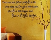 Some People in Life, Live Better  - Vinyl Wall Lettering Decor Decal