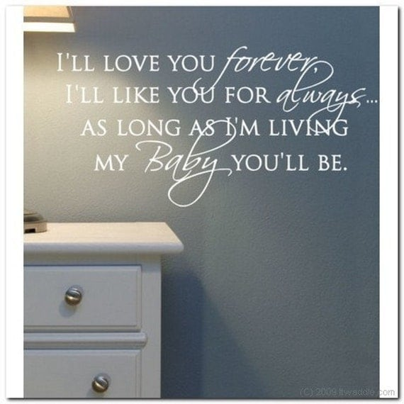 I Want To Live With You Forever Quotes: Items Similar To I'll Love You Forever