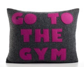 """GO TO the GYM - recycled felt applique pillow 14""""x18""""  - more colors available"""