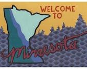 Welcome to Minnesota print