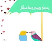 Love art print - When love comes down - Bird art print,Typography print,Love Print,Typographic Wall Art,Wall Decor,Minimalist Art Print