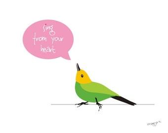 Bird art print -Sing from your heart -Music Quote print,Singer Quote,Music Print,Music Art,bird art,bird artwork,bird art print,singing bird