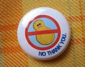 Peanuts, No Thank You - 1 pin/magnet