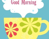 Cheery Good Morning Coffee Art Print