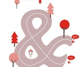 Ampersand Love Anniversary Valentine - All roads lead to you Print 8 x 11.5