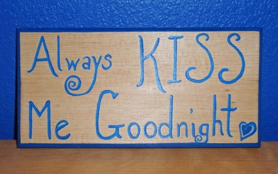 "Romantic Wall Art - Hand painted on Recycled Wood - ""Always KISS Me Goodnight"" In Royal Blue"
