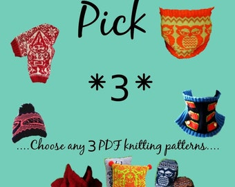 THREE  Knitting Pattern Bundle- Choose any 3